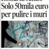 Appena 50mila euro per ripulire la città